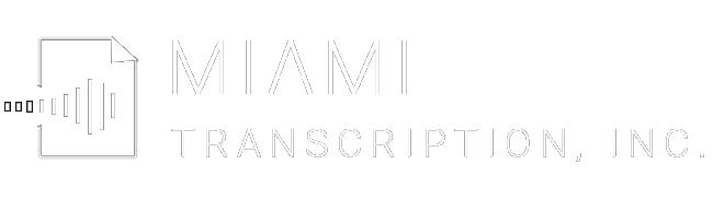Miami Transcription
